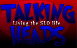 Talking Heads: Living the SLO Life